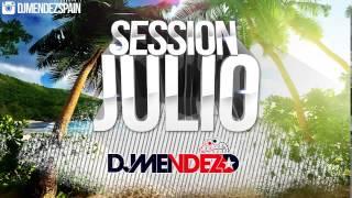 15. Session Julio 2015 Dj Méndez