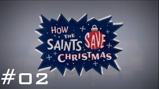 Saints Row Iv | How The Saints Save Christmas... #02 [deutsch][hd] - Die Werkstatt