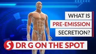 EP16: What is pre-emission secretion problem? | PUTTING DR G ON THE SPOT