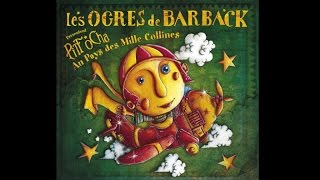 Les Ogres de Barback - Touche pas à mon école [Pitt Ocha]