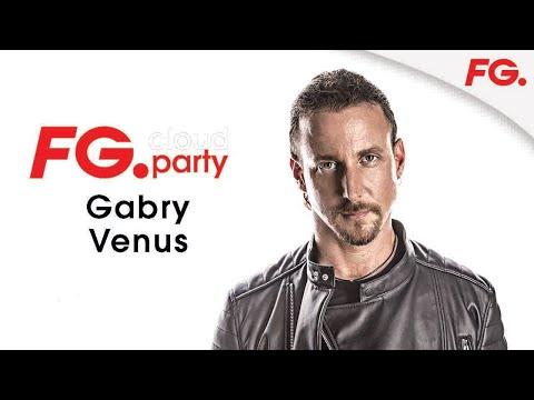 GABRY VENUS   FG CLOUD PARTY   LIVE DJ MIX   RADIO FG