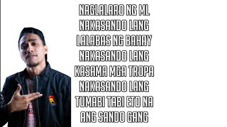 Sando gang lyrics _by ako si  Dogie