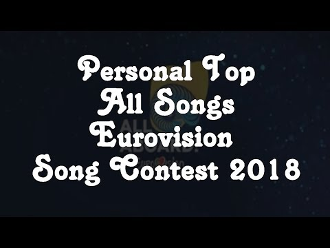 My Personal Top Eurovision 2018 (From France)