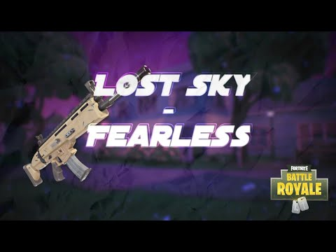 Lost Sky - Fearless   |   A Fortnite Montage