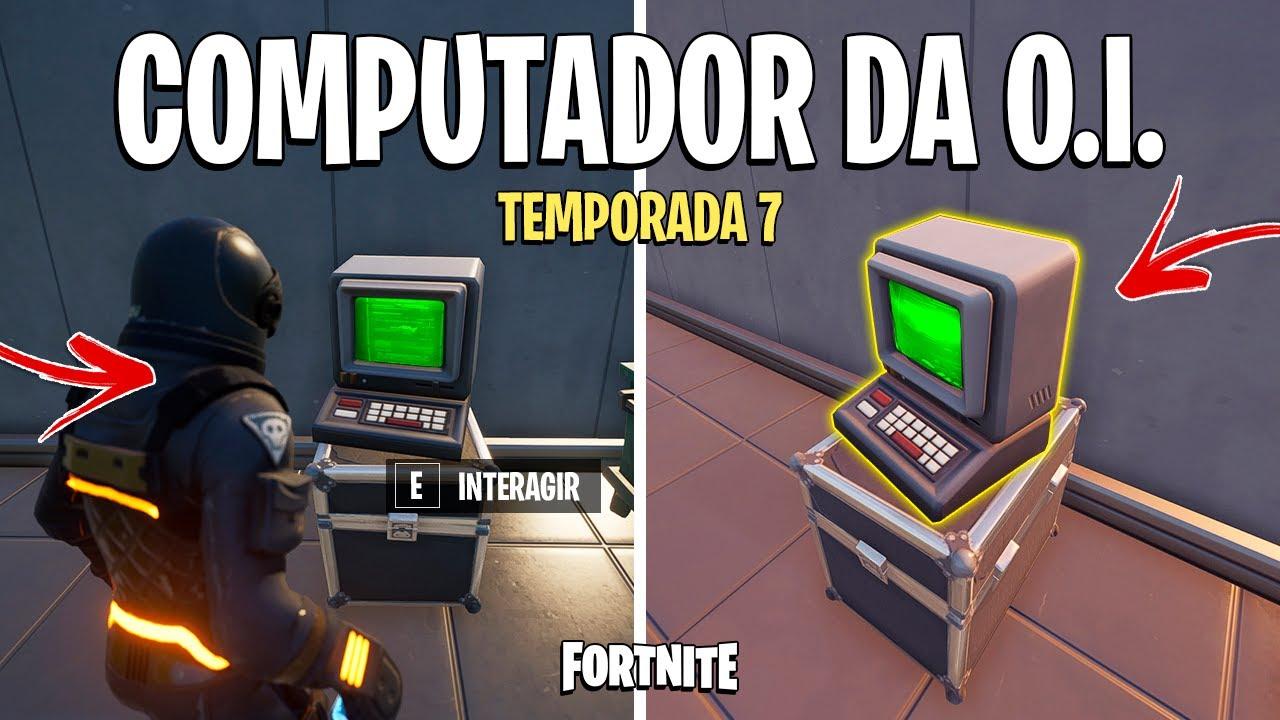 INTERAJA COM O COMPUTADOR DE UM AGENTE DA O.I - FORTNITE