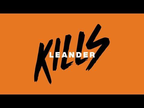 Leander Kills -