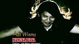 Adi Wisnu - Manusa Biasa [OFFICIAL VIDEO]