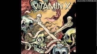 Vitamin X - Head Full Of Demons
