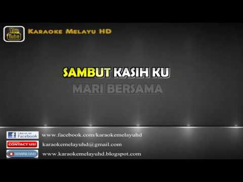Free Download Lovehunters   Sambutlah Kasihkaraoke Minus One + Lirik Mp3 dan Mp4