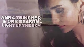 Смотреть клип Anna Trincher & One Reason - Light Up The Sky