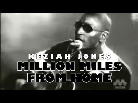 Keziah Jones  Million Miles From Home
