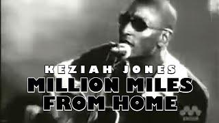 Keziah Jones - Million Miles From Home (Official Video)