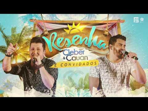 Cleber & Cauan - Resenha| Álbum completo (Áudio Oficial)
