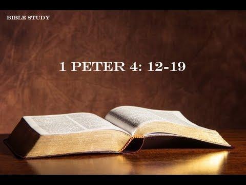 Bible Study - 1 Peter 4:12-19