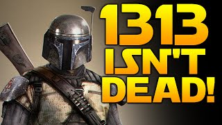 STAR WARS 1313 IS NOT DEAD! - Star Wars: Gaming News