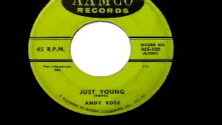 "Andy Rose - ""Just Young"""