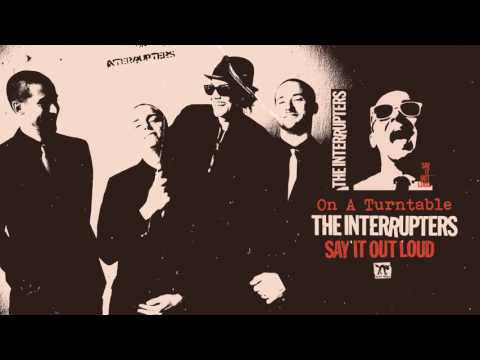 """The Interrupters - """"On A Turntable"""""""
