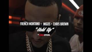 French Montana - Hold Up Feat. Migos & Chris Brown (Audio)