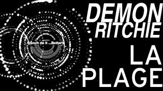 Demon Ritchie - La Plage (Original Mix HQ)