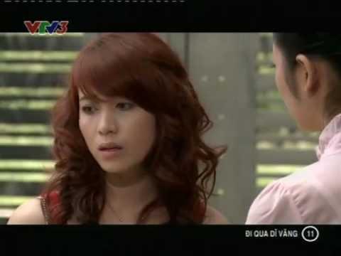 Di Qua Di Vang Tap 11 - Phim Đi Qua Dĩ Vãng Tập 11 vtv1