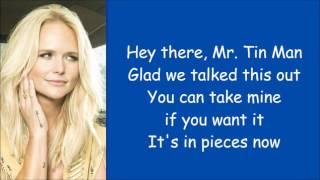 Download Miranda Lambert ~ Tin Man (Lyrics) Mp3 and Videos