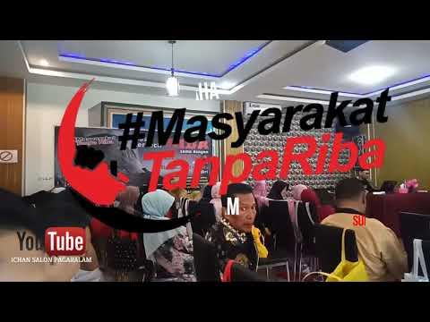 MTR  PAGARALAM  / TEMU PENGUSAHA MASYARAKAT TANPA RIBA' PAGARALAM