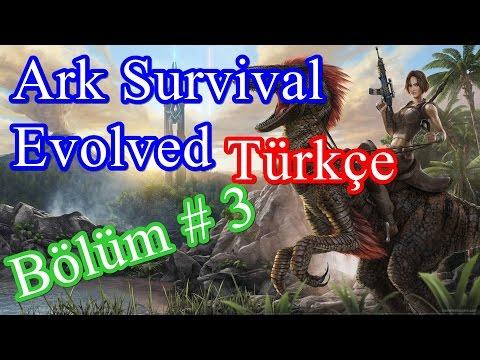 Ark Survival Evolved Türkçe Bölüm # 3 Dilophosaurus'ların Efendisi