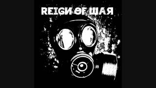 Reign of War - Veiled by Putrid Reality