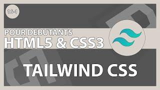 Miniature catégorie - [#80] Une introduction à un nouveau framework, Tailwind CSS   HTML5/CSS3 pour les débutants