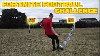 Real Life Fortnite Football Challenge