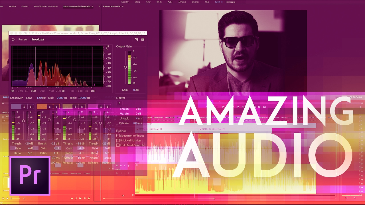 How to Get Amazing Audio in Premiere Pro 2017