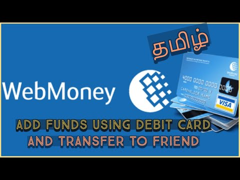 How To Make Payment Using Debit Card In Web Money L Transferring The Money To Other Purse L Tamil
