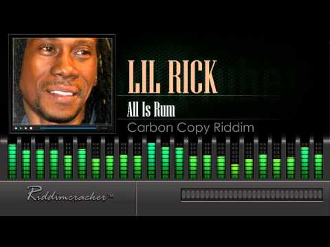 Lil Rick - All Is Rum (Carbon Copy Riddim) [Soca 2015] [HD]