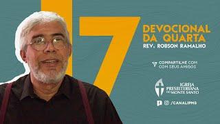 DEVOCIONAL DA QUARTA #7 - Rev. Robson Ramalho | 13/05/2020