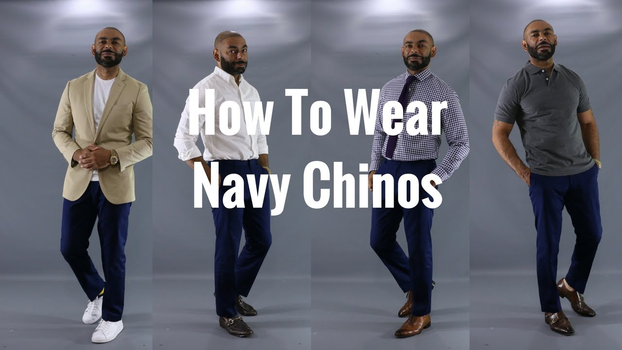 How To Wear Navy Chinos/How To Style Navy Chinos