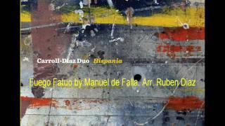 Ruben Diaz  (new 2010 album)  ¨Hispania¨ / Fuego Fatuo by Manuel De Falla