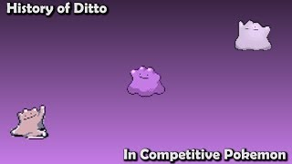 How GOOD was Ditto ACTUALLY? - History of Ditto in Competitive Pokemon (Gens 1-7)