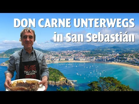 DON CARNE | Unterwegs in San Sebastian | Interview mit Txogitxu