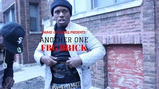 FBG BRICK - Another One | Shot By @Drakeofchiraq