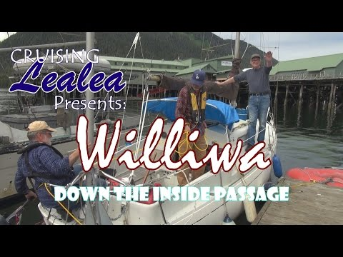 Williwa Down the Inside Passage, Part 1