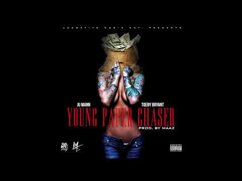 Ju Mann X Toeby Bryant - Young Paper Chaser (prod. by Maaz) (Official)