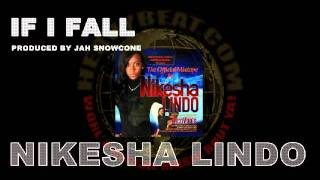 Download NIKESHA LINDO - IF I FALL MP3 song and Music Video