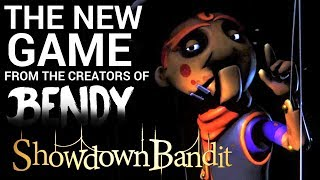 SHOWDOWN BANDIT - the NEW Game from the Creators of Bendy! (Reaction & Trailer Analysis)