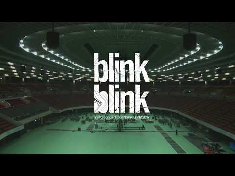 """YUKI concert tour """"Blink Blink""""2017.07.09 大阪城ホール ティーザームービー"""