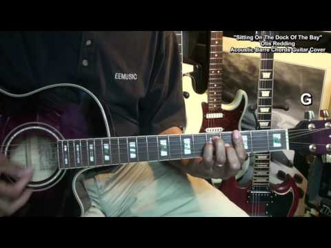 Otis Redding Sitting On The Dock Of The Bay BARRE CHORDS Lesson Link Cover EricBlackmonGuitar