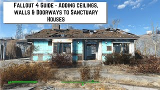 Fallout 4 Guide - How to add ceilings, walls & doorways to the houses in Sanctuary