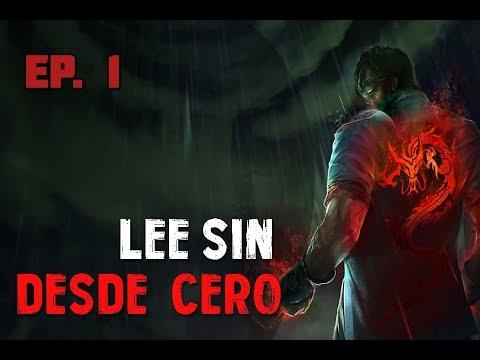 Lee Sin Desde Cero | Episodio 1 | Dando un poquito de pena