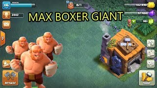 Level 14 max Giant boxer Bh7 //coc gameplay