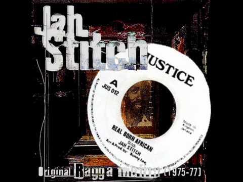 Jah Stitch - Real Born African  1975