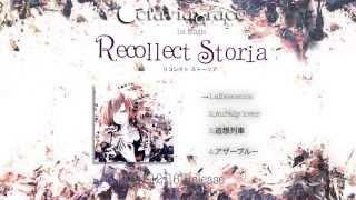 Octaviagrace-【Recollect Storia】-Trailer